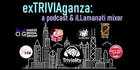 exTRIVIAganza: A Podcast and iLLamanati Mixer tickets