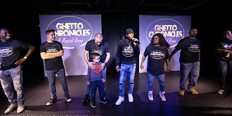 Ghetto Chronicles A Musical Revue tickets