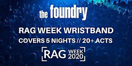 RAG WEEK WRISTBAND tickets