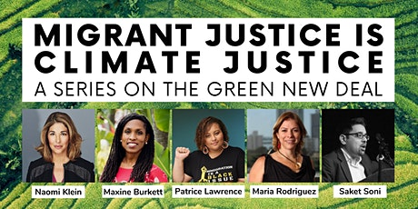 Migrant Justice is Climate Justice: A Series on the Green New Deal tickets