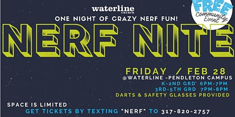 Nerf Night at Waterline Church Pendleton tickets
