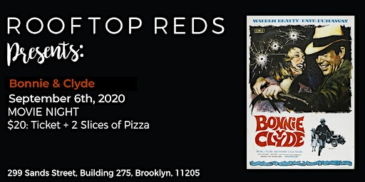 Rooftop Reds Presents: Bonnie & Clyde