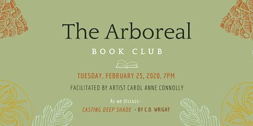 Arboreal Book Club- 'Casting Deep Shade' by C.D. Wright