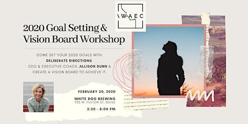 2020 Goal Setting & Vision Board Workshop