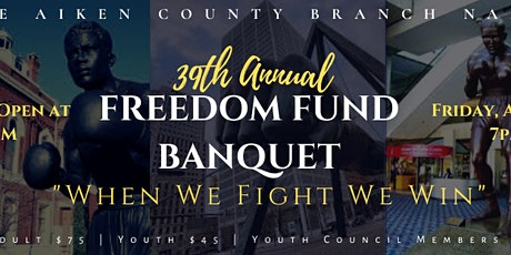 39th Annual Freedom Fund Banquet tickets