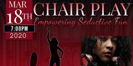 Chair Play w/Edrica