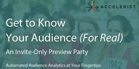 Get to Know Your Audience (For Real) tickets