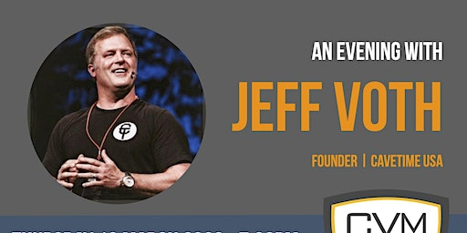 An evening with Jeff Voth | Cavetime USA