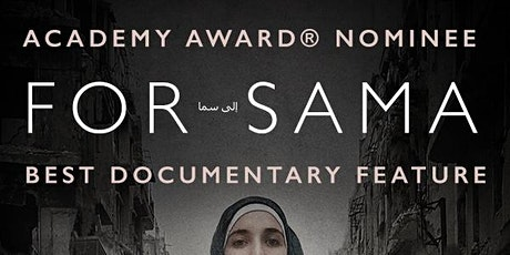 For Sama Film Screening and Discussion tickets