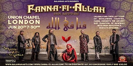 Fanna-Fi-Allah Sufi Qawwali at Union Chapel, London, June 20th, 2020 tickets