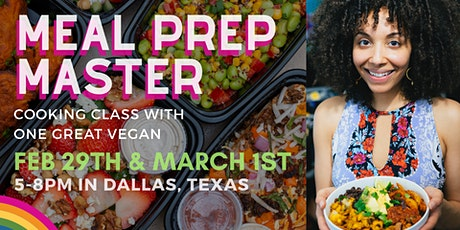 Meal Prep Master - Cooking Class with One Great Vegan tickets