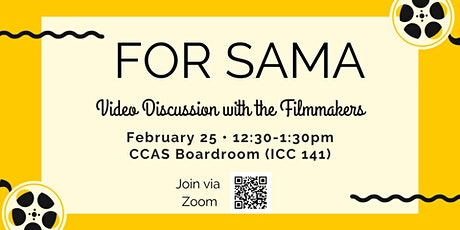 For Sama: Discussion with the Filmmakers tickets