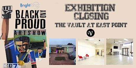Black & Proud Pop-up Art Show  Closing at The Vault East Point tickets