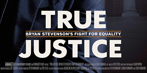 Screening of TRUE JUSTICE, hosted by the Focus Forward Project