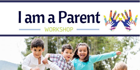 I am a Parent Workshop: Helping Your Child Succeed in Kindergarten tickets