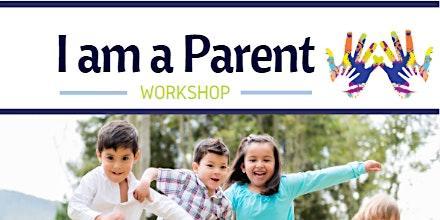 I am a Parent Workshop: Helping Your Child Succeed in Kindergarten