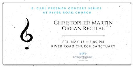Organ Recital — Christopher Martin, Grace Covenant Presbyterian Church, RVA tickets