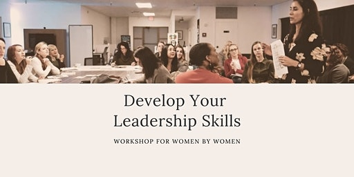 Leadership Workshop for Women: Build Your Skills