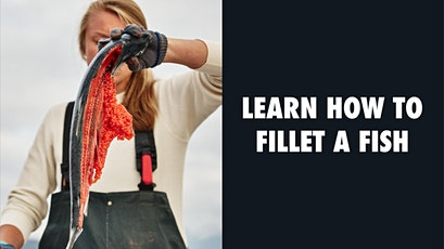 How To Fillet A Fish with Scout Canning tickets