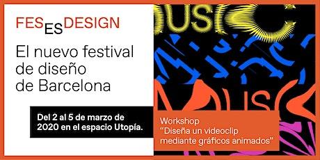 Workshop 'Diseña un videoclip mediante gráficos animados' entradas