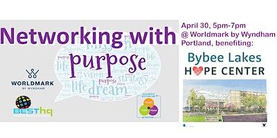 BESThq's:  Networking with Purpose at Worldmark (4/30)