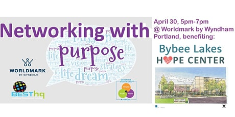 BESThq's:  Networking with Purpose at Worldmark (4/30) tickets