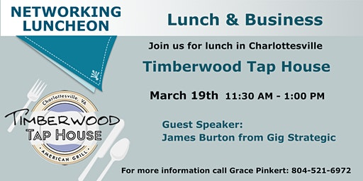Networking Lunch in Charlottesville, VA - March 19, 2020