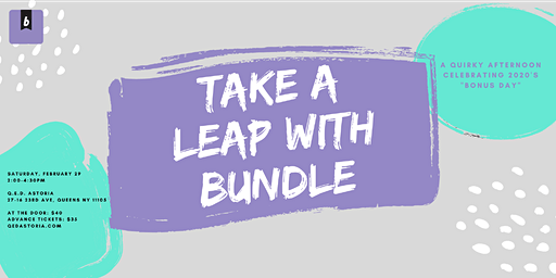 "Take a Leap with Bundle: A Quirky Afternoon Celebrating 2020's ""Bonus Day"""