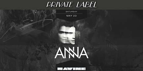 Private Label: Anna at Ravine tickets