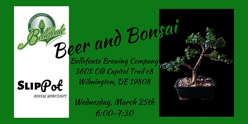 Beer and Bonsai at Bellefonte Brewing