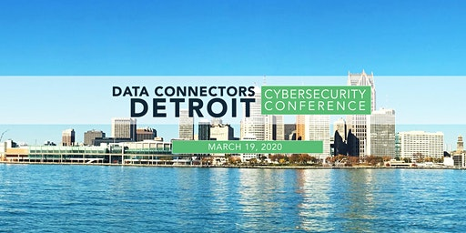 Data Connectors Detroit Cybersecurity Conference 2020