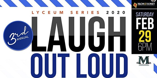3rd Annual Music Ministry @ the MET Lyceum Series- Comedy Show