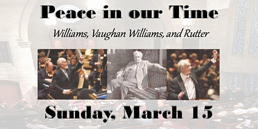 """Music at Westwood presents a 2020 Spring Concert:  """"Peace in Our Time"""""""