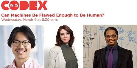 Panel Discussion: Can Machines Be Flawed Enough to Be Human? tickets