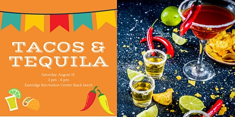 Tequila and Tacos tickets