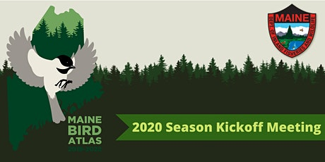 Maine Bird Atlas: 2020 Season Kickoff Meeting tickets