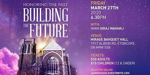 Honoring the Past, Building the Future: Jami Mosque Fundraising Dinner