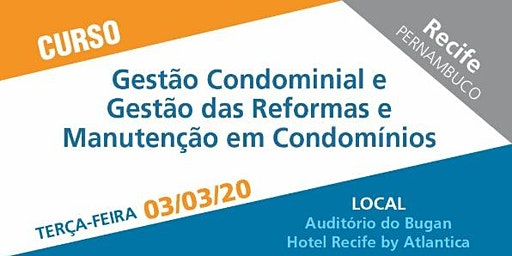 Curso Gestão Condominial e Gestão das Reformas e Manutenção em Condomínios