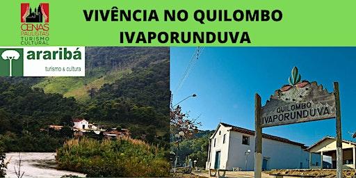 VIVÊNCIA NO QUILOMBO IVAPORUNDUVA