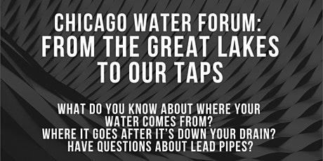 Chicago Water Forum: From the Great Lakes to Our Taps tickets
