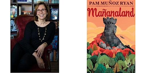 Pam Muñoz Ryan - Mañanaland