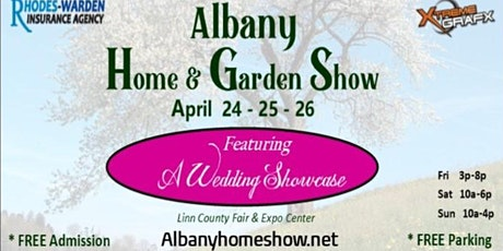 2020 Spring Albany Home & Garden Show tickets