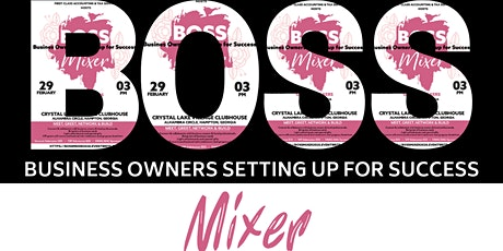 BOSS: Business Owners Setting up for Success Mixer tickets