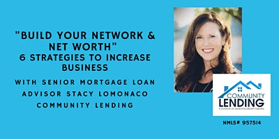 """""""BUILD YOUR NETWORK & NET  WORTH"""" 6 STRATEGIES TO INCREASE BUSINESS"""