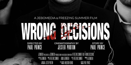 Wrong Decisions Premiere tickets
