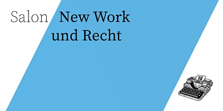 Salon/ New Work und Recht Tickets