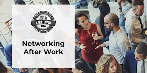 Barrhaven Networking After Work