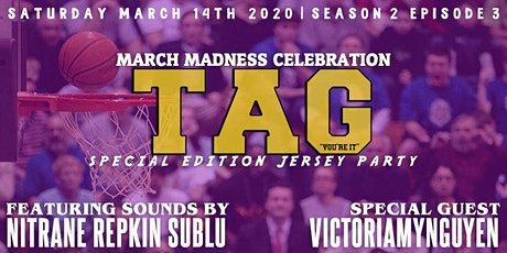 TAG Jersey Party inside Apt 503 with Nitrane, SuBlu and VictoriaMyNguyen tickets