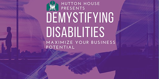 Demystifying Disability: Maximize your business potential