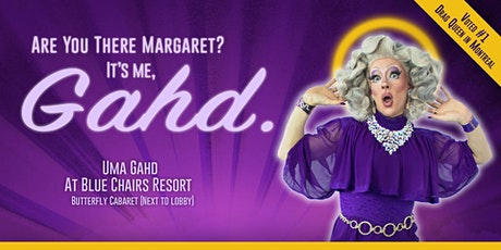 Are You There Margaret? It's Me, Gahd. - Blue Chairs Resort tickets